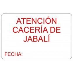 Tablilla Atención Cacería Jabalí Fecha